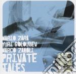 Mario Zara - Private Tales cd musicale di ZARA MARIO