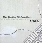 Max De Aloe & Bill Carrothers - Apnea cd musicale di DE ALOE MAX & BILL C