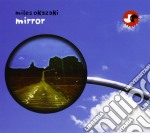 Okazaki Miles - Mirror cd musicale di Miles Okazaki