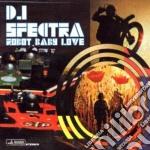 DJ Spectra - Robot Baby Love cd musicale di DJ SPECTRA