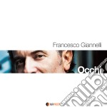 Francesco Giannelli - Occhi cd musicale di Francesco Giannelli