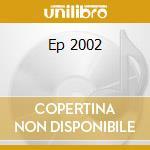 EP 2002 cd musicale di RIGHEIRA