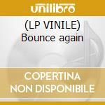 (LP VINILE) Bounce again lp vinile di Spidertek Dj