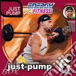 Energy 4 Fitness - Just-pump Vol. 6 cd musicale di Energy 4 fitness