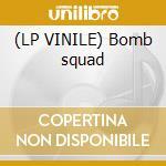 (LP VINILE) Bomb squad lp vinile di Technoboy