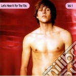 Let's Hear It For Th - Vol 1 cd musicale di Let's hear it for th