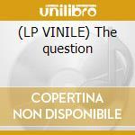 (LP VINILE) The question lp vinile di Stardust Dj