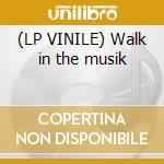 (LP VINILE) Walk in the musik lp vinile di Costarica