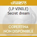 (LP VINILE) Secret dream lp vinile di Luca antolini dj