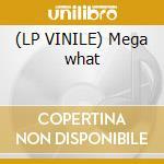 (LP VINILE) Mega what lp vinile di Gius Dj