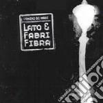 Uomini Di Mare - Lato & Fabri Fibra cd musicale di UOMINI DI MARE