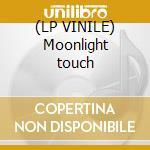 (LP VINILE) Moonlight touch lp vinile di Stonehenge