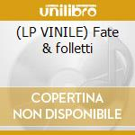 (LP VINILE) Fate & folletti lp vinile di Deco'