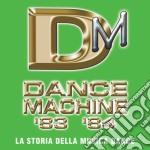 DANCE MACHINE 1983/1984 cd musicale di ARTISTI VARI