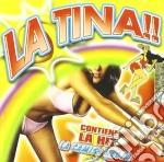Artisti Vari - La Tina!! cd musicale di Artisti Vari