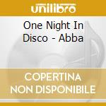 One Night In Disco - Abba cd musicale di ONE NIGHT IN DISCO