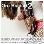 ORO BIANCO 2 cd musicale di ARTISTI VARI