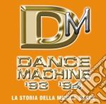 DANCE MACHINE-1993/1994-2CD cd musicale di ARTISTI VARI