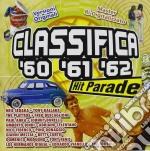Classifica Hit Parade 1960-1961-1962 cd musicale di ARTISTI VARI