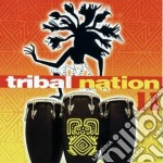 Artisti Vari - Tribal Nation 11 cd musicale di ARTISTI VARI
