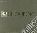 Suburbia Luxury Edition cd musicale di Artisti Vari