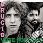 Vote For Saki - Brucio cd musicale di Vote for saki