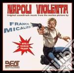 Franco Micalizzi - Napoli Violenta cd musicale di Umberto Lenzi