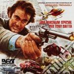 Armando Trovaioli - Una Magnum Special Per Tony Saitta cd musicale di Alberto De Martino
