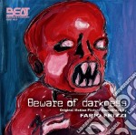 Fabio Frizzi - Beware Of Darkness cd musicale di Guillaume Beylard, Nima Rafighi