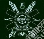 Ensoph - Projekt X-katon cd musicale di ENSOPH