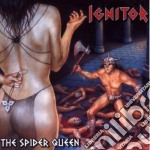 Ignitor - The Spider Queen cd musicale di IGNITOR