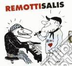 Remo Remotti / Antonello Salis - Remottisalis cd musicale di Remo/salis a Remotti