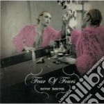 Fear Of Fours - Never Heaven cd musicale di FEAR OF FOURS