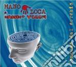 Manoloca - Lontano Dal Cerchio cd musicale