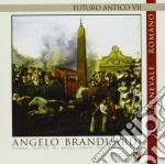 Angelo Branduardi - Futuro Antico VII - Ii Carnevale Romano cd musicale di Angelo Branduardi