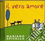 Mariano Apicella - Il Vero Amore cd musicale di Mariano Apicella
