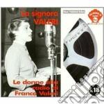 Franca Valeri - La Signora Valeri - Le Donne Alla Radio cd musicale di Franca Valeri