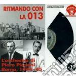 Piero Piccioni - Ritmando Con La 013 cd musicale di Piero Piccioni