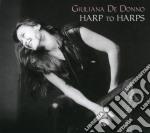 Giuliana De Donno - Harp To Harps cd musicale di DE DONNO GIULIANA