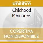 CHILDHOOD MEMORIES cd musicale di SCHLAKS STEPHEN