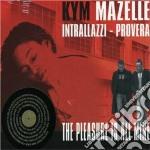 Kym Mazelle - The Pleasure Is All Mine cd musicale di Kym Mazelle