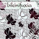 Bikini Fuxia cd musicale di Bikini fuxia aa.vv.