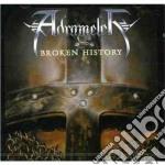 Adramelch - Broken History cd musicale di ADRAMELCH