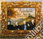 Gianni Coscia - Frescobaldi Per Noi cd musicale di GIANNI COSCIA