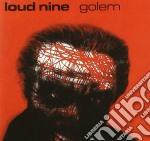 Loud Nine - Golem cd musicale di Nine Loud