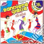 UFO ROBOT                                 cd musicale di I BANDIERA GIALLA
