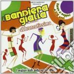 ABBRONZATISSIMA                           cd musicale di I BANDIERA GIALLA