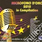 MICROFONO D'ORO 2010 IN COMPILATION-3CD   cd musicale di ARTISTI VARI