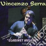 Vincenzo Serra - Clarinet Melody cd musicale di SERRA VINCENZO