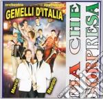 Orchestra Gemelli D'Italia - Ma Che Sorpresa cd musicale di Orchestra gemelli d'